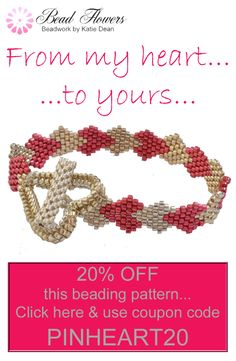 Looking for Valentines ideas? Then, why not grab this simple heart bracelet pattern? It uses basic beadweaving techniques. The beading pattern is simple to follow. So, you can treat yourself or a loved one. Plus, use the coupon code to get 20% off this beading pattern. Just click through to the website, add the pattern to your basket and use the voucher as you check out - it couldn't be simpler!