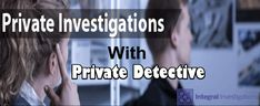 Your partner cheated you? Are you find someone who investigate and get details of your partner. Best investigation services of private detective. You require private detective for your case contact us. We discuss about your case.
