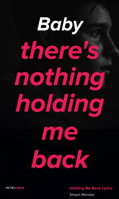 Shawn Mendes Holding Me Back Lyrics and Quotes Oh, I've been shaking I love it when you go crazy You take all my inhibitions Baby, there's nothing holding me back You take me places that tear up my reputation Manipulate my decisions Baby, there's nothing holding me back #ShawnMendes #HoldingMeBack #Quotes #lyricQuotes #music #lyrics