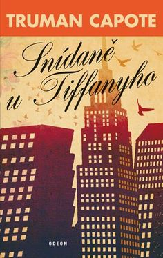 Capote Truman: Snídaně u Tiffanyho | MALL.CZ