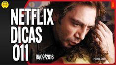 NETFLIX DICAS 011 - Listas - Nerd Rabugento