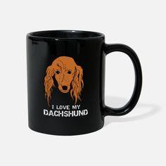 Dackel, Dachshund Tasse | Spreadshirt Coffee Mugs, My Love, Design, Weiner Dogs, Coffee Cups, Design Comics, Coffeecup