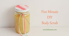 5 minutes DIY body scrub. Use for natural detoxification AND make your skin silky smooth. This recipe literally takes 5 minutes to make and also makes a great hostess gift or holiday gift for neighbors/moms/friends/family. From www.kulamama.com