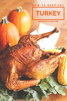 Deep Fried Turkey Recipe -- I was not a fan of the traditional Thanksgiving bird until I learned how to deep fry turkey, now I'm a total convert... My turkey turns out tender, juicy and flavorful every time, and the cooking time is trimmed to under an hour! | via @unsophisticook on unsophisticook.com
