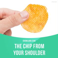 """""""Have a chip on your shoulder"""" means """"to be angry because you think you have been treated unfairly"""". Example: I have a chip on my shoulder because my neighbours kept me awake all night with a loud party! #idiom #idioms #slang #saying #sayings #phrase #phrases #expression #expressions #english #englishlanguage #learnenglish #studyenglish #language #vocabulary #efl #esl #tesl #tefl #toefl #ielts #toeic"""
