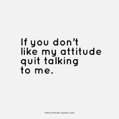Best Attitude Captions for Insta for Boys & Girls Attitude Quotes For Boys, Girl Attitude, Caption For Girls, Cute Instagram Captions, Negative Attitude, Everyone Makes Mistakes, Don't Like Me, Laugh At Yourself, New Thought