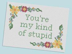 Firefly cross stitch - you're my kind of stupid