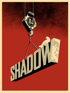 """love me some dj shadow """"this time im gonna try it MY way!"""""""