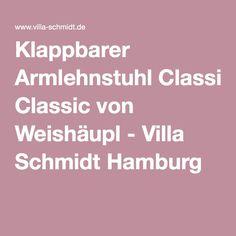 Klappbarer Armlehnstuhl Classic von Weishäupl - Villa Schmidt Hamburg