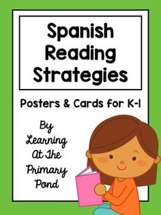 Spanish Reading Strategies - posters and cards for whole group, guided reading, and independent reading! I use the posters during my lessons and then give my students the matching cards so that they have a reference guide for practicing the strategies on their own.