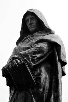Giordano Bruno...look him up!