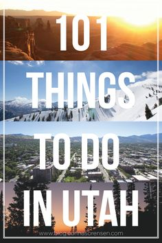 101 things to do in utah. lots of fun hikes!