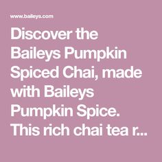 Discover the Baileys Pumpkin Spiced Chai, made with Baileys Pumpkin Spice. This rich chai tea recipe perfectly encompasses the flavors of fall. Chai Tea Recipe, Baileys Irish Cream, Cream Recipes, Yummy Drinks, Fall Recipes, Spice Things Up, Pumpkin Spice, Alcoholic Drinks, Beverages