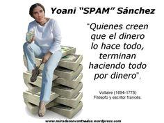 Yoani: Todo por dinero....