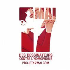 Projet 17 mai (2012) soutenu par SOS Homophobie : des dessinateurs contre l'homophobie http://projet17mai.com