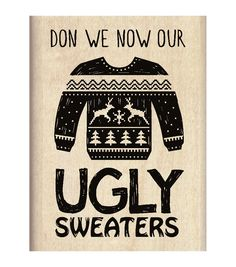 Inkadinkado® Mounted Rubber Stamp-Ugly Sweater