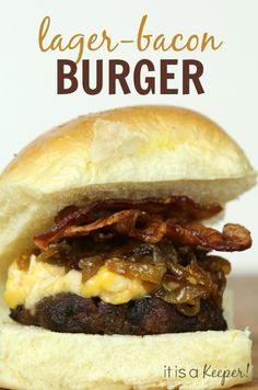 This Lager Bacon Burger is one of the best burgers EVER! It's piled high with bacon, beer cheese and beer caramelized onions. To. Die. For.