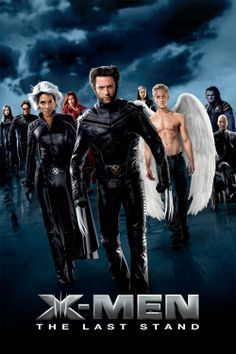 X-Men The Last Stand: