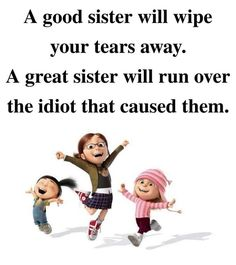 Everyone loves their sister. But, sometimes they can get on our nerves! Here are some of the best funny sister quotes that will be perfect to send to your sis. Sister Bond Quotes, Sibling Quotes, Sister Poems, Sister Quotes Funny, Daughter Quotes, Family Quotes, Funny Quotes, Life Quotes, Sister Cards