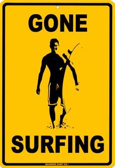 Gone Surfing Tin Sign at AllPosters.com