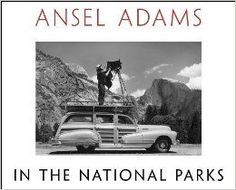 Ansel Adams in the National Parks: Photographs from America's Wild Places: Ansel Adams, Andrea G. Stillman: 9780316078467: http://Amazon.com: Books...