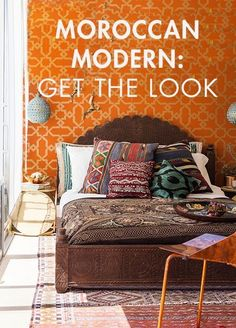 GET THE LOOK: MOROCCAN MODERN