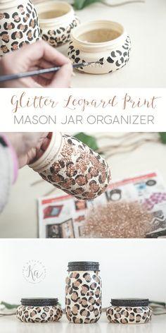 DIY Leopard print glitter mason jar organizer. Perfect for teens and animal print lovers.