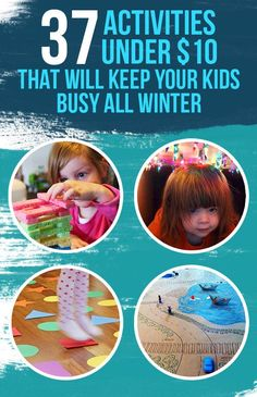 37 Activities Under $10 That Will Keep Your Kids Busy All Winter
