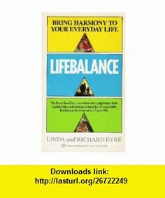 Lifebalance (9780345361288) Richard Eyre , ISBN-10: 0345361288  , ISBN-13: 978-0345361288 ,  , tutorials , pdf , ebook , torrent , downloads , rapidshare , filesonic , hotfile , megaupload , fileserve