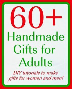Handmade Gifts for Adults (over 60 ideas!) A list of over 60 handmade gifts for adults -- perfect holiday gifts for Christmas and other holidays that you can make yourself! Xmas Gifts, Craft Gifts, Food Gifts, Diy Christmas Presents, Holiday Crafts, Christmas Diy, Christmas Shopping, Inexpensive Christmas Gifts, Homemade Gifts For Christmas