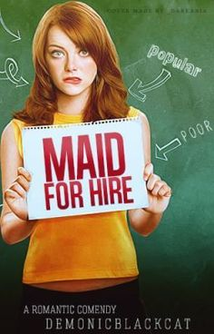 """""""Maid for Hire - Chapter 1: Meet Andrea, the Party Girl with Serious Financial Problem"""" by demonicblackcat - """"What would you do if your new boss if your biggest enemy in school? Popular girl Andrea Robinson has…"""""""