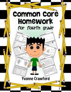 Common Core Homework for Fourth Grade includes 120 worksheets that you can use throughout the school year to practice their skills according to the Common Core State Standards for the fourth grade. $
