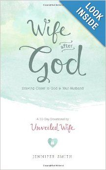 Doing this devotion now.....Wife After God 30 day devotional for wives and marriage.  http://www.amazon.com/Wife-After-God-Drawing-Husband/dp/1481866885/uw-pinterest-20