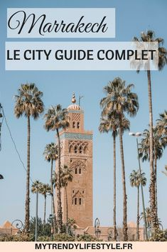Marrakech City guide #marrakech #cityguide #travelguide #mytrendylifestyle #travel #voyage