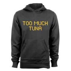 """GEEK TEEZ Kroll Show Inspired """"Too Much Tuna"""" Men's Hoodie Charcoal Medium -- Awesome products selected by Anna Churchill"""