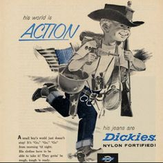 """Vintage Dickies ad for kids denim and clearly """"his word is ACTION."""""""
