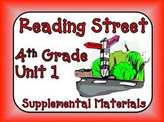Reading Street 4th Grade - This bundle contains a variety of activities from each lesson of Unit 1 to teach, re-teach, practice or assess the various lessons taught. Each activity is unique to each lesson. $