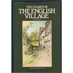 The Charm of the English Village Listing in the Other,UK,History,Non Fiction,Books,Books, Comics & Magazines Category on eBid United Kingdom | 154678287