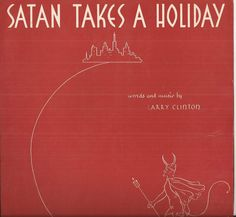 Satan Takes a Holiday, Vintage Sheet Music, Red and White Cover Art, Lincoln Music Corporation, Comical Song, 1937 Popular Music by BettywasaBombshell on Etsy