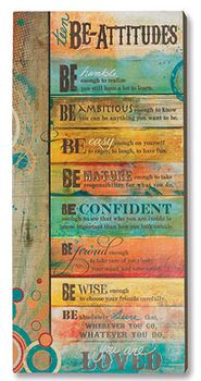 Teen Be-Attitudes Plaque  - I saw this in a gift shop recently. I must go back and get it. These are great words to teens.