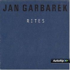 Rites: Jan Garbarek, Eberhard Weber: Amazon.fr: Musique