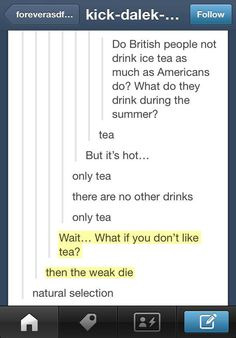 Funny pictures about British people and tea. Oh, and cool pics about British people and tea. Also, British people and tea. Funny Quotes, Funny Memes, Hilarious, Jokes, Funny Tumblr Posts, My Tumblr, Jack Kerouac, Jm Barrie, British People