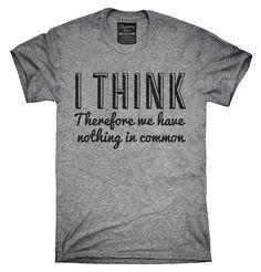 d485c4ade9e I Think Shirt, Hoodies, Tanktops Shirt Hoodies, Tee Shirts, Funny Math,