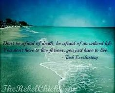 Image result for inspirational quotes for living life to the fullest