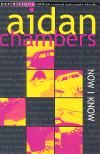 Now I Know - Aidan Chambers