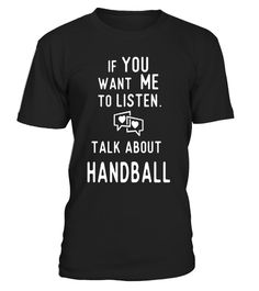 "# Talk Handball T Shirts Gifts Ideas. Players Play Handball .  Special Offer, not available in shops      Comes in a variety of styles and colours      Buy yours now before it is too late!      Secured payment via Visa / Mastercard / Amex / PayPal      How to place an order            Choose the model from the drop-down menu      Click on ""Buy it now""      Choose the size and the quantity      Add your delivery address and bank details      And that's it!      Tags: Gifts for handball…"