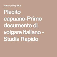 Placito capuano-Primo documento di volgare italiano - Studia Rapido