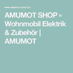 AMUMOT SHOP » Wohnmobil Elektrik & Zubehör   AMUMOT