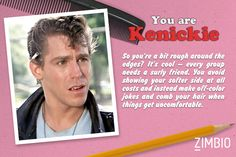I took Zimbio's 'Grease' quiz and I'm Danny ! Kenickie Murdoch, Kenickie Grease, Grease 1978, Grease Movie, Grease Quotes, Grease Characters, Sandy Grease, Grease Is The Word, The Music Man
