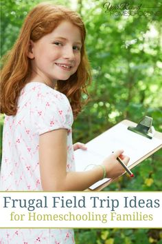 Frugal Field Trip Ideas for Homeschooling Families - Year Round Homeschooling